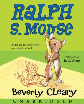 [CD] Ralph S. Mouse By Cleary, Beverly/ Wong, B. D. (NRT)