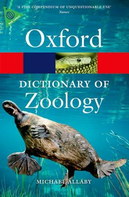 A Dictionary of Zoology By Allaby, Michael