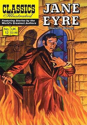 Jane Eyre By Bronte, Charlotte/ Kihl, H. J. (ILT)